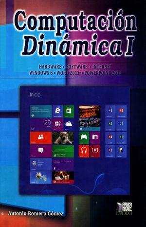 PAQ. COMPUTACION DINAMICA 1. BACHILLERATO (LIBRO + GUIA + CD)