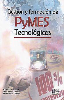 GESTION Y FORMACION DE PYMES TECNOLOGICAS