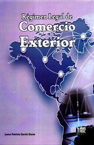 REGIMEN LEGAL DE COMERCIO EXTERIOR