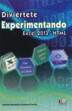 DIVIERTETE EXPERIMENTANDO EXCEL 2013 HTML