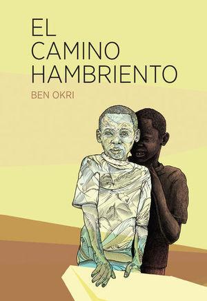 CAMINO HAMBRIENTO, EL