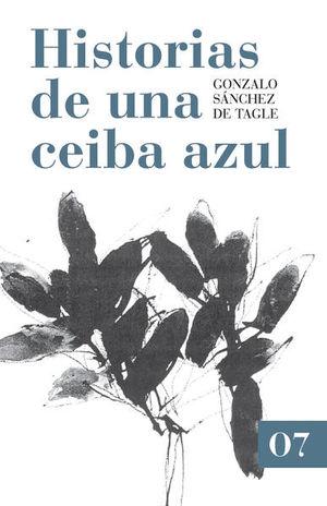 HISTORIA DE UNA CEIBA AZUL