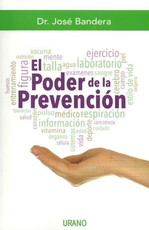 PODER DE LA PREVENCION, EL