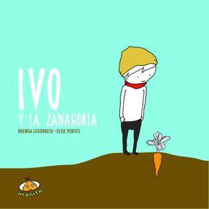 IVO Y LA ZANAHORIA / PD.