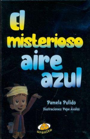MISTERIOSO AIRE AZUL, EL