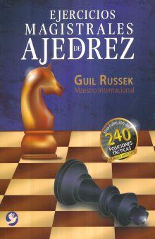 EJERCICIOS MAGISTRALES DE AJEDREZ