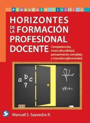 HORIZONTES DE LA FORMACION PROFESIONAL DOCENTE