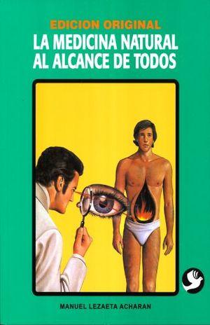 MEDICINA NATURAL AL ALCANCE DE TODOS. NUEVA EDICION