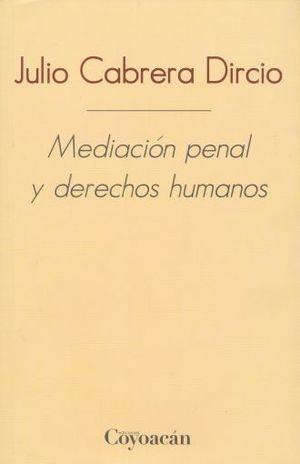 MEDIACION PENAL Y DERECHOS HUMANOS