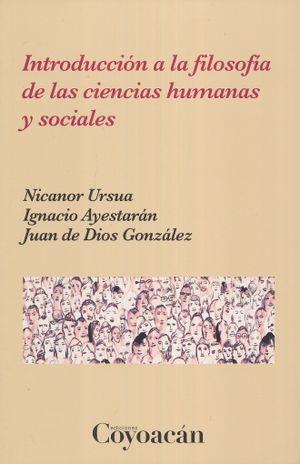 INTRODUCCION A LA FILOSOFIA DE LAS CIENCIAS HUMANAS Y SOCIALES
