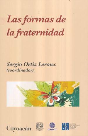 FORMAS DE LA FRATERNIDAD, LAS