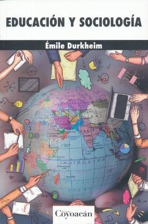 EDUCACION Y SOCIOLOGIA /10 ED.