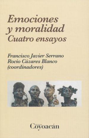 EMOCIONES Y MORALIDAD. CUATRO ENSAYOS
