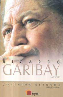 RICARDO GARIBAY / ANTOLOGIA