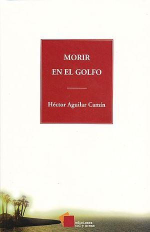 MORIR EN EL GOLFO