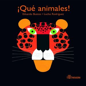 QUE ANIMALES / 2 ED. / PD.