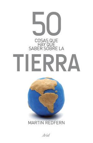 50 COSAS QUE HAY QUE SABER SOBRE LA TIERRA
