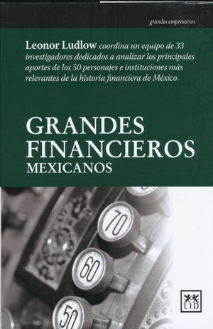 GRANDES FINANCIEROS MEXICANOS / PD.