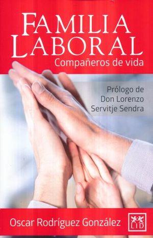 FAMILIA LABORAL. COMPAÑEROS DE VIDA