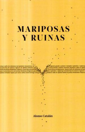 MARIPOSAS Y RUINAS