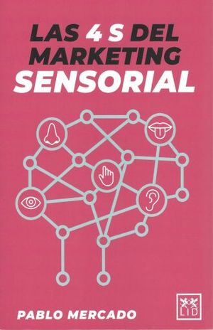 4 S DEL MARKETING SENSORIAL, LAS
