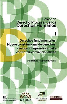 DERECHOS FUNDAMENTALES BLOQUE CONSTITUCIONAL DE DERECHOS DIALOGO INTERJURIDICCIONAL Y CONTROL DE CONVENCIONALIDAD 1