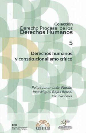 DERECHOS HUMANOS Y CONSTITUCIONALISMO CRITICO
