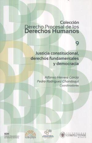 JUSTICIA CONSTITUCIONAL DERECHOS FUNDAMENTALES Y DEMOCRACIA