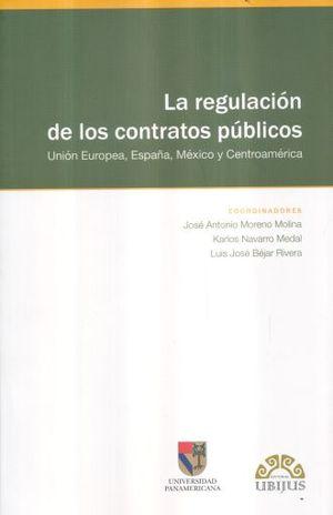 REGULACION DE LOS CONTRATOS PUBLICOS. UNION EUROPEA ESPAÑA MEXICO CENTROAMERICA