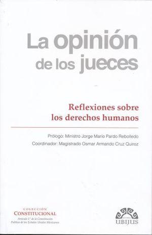 OPINION DE LOS JUECES, LA. REFLEXIONES SOBRE LOS DERECHOS HUMANOS