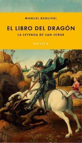 LIBRO DEL DRAGON, EL. LA LEYENDA DE SAN JORGE
