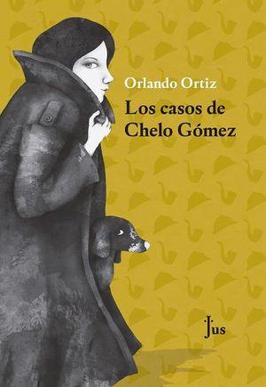 CASOS DE CHELO GOMEZ, LOS / PD.