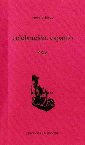 Celebración, espanto