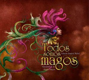 TODOS SOMOS MAGOS / PD.
