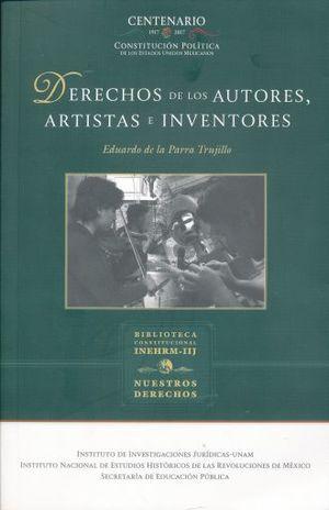 DERECHOS DE LOS AUTORES ARTISTAS E INVENTORES / 3 ED.