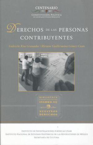 DERECHOS DE LAS PERSONAS CONTRIBUYENTES / 3 ED.