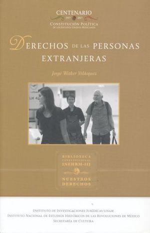 DERECHO DE LAS PERSONAS EXTRANJERAS / 2 ED.