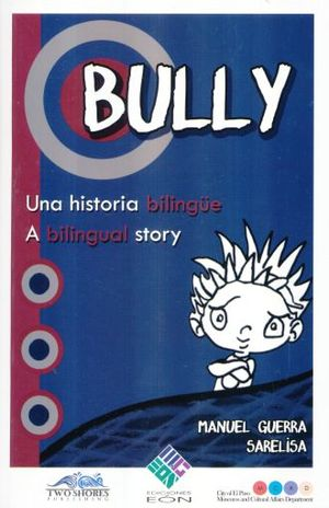BULLY. UNA HISTORIA BILINGUE