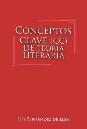 CONCEPTOS CLAVE CC DE TEORIA LITERARIA