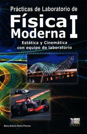 PRACTICAS DE LABORATORIO DE FISICA MODERNA 1. BACHILLERATO