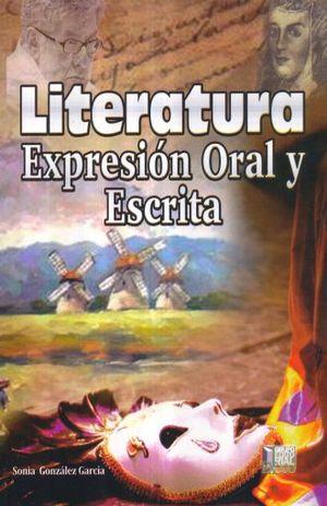 LITERATURA EXPRESION ORAL Y ESCRITA. BACHILLERATO