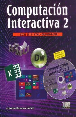 COMPUTACION INTERACTIVA 2. BACHILLERATO (INCLUYE CD)