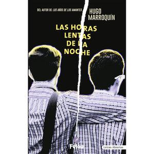 HORAS LENTAS DE LA NOCHE, LAS
