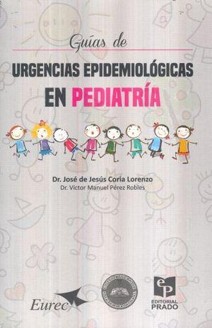 GUIAS DE URGENCIAS EPIDEMIOLOGICAS EN PEDIATRIA