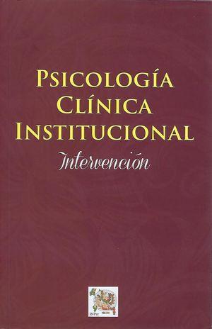 Psicología clínica institucional. Intervención