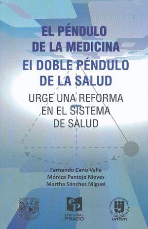 PENDULO DE LA MEDICINA, EL. EL DOBLE PENDULO DE LA SALUD