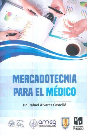 MERCADOTECNIA PARA EL MEDICO