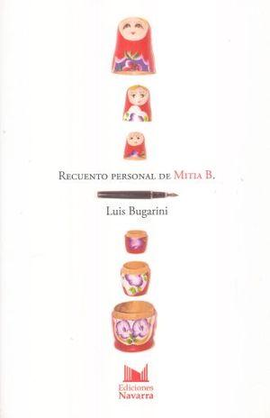 RECUENTO PERSONAL DE MITIA B