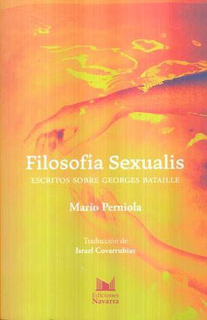 FILOSOFIA SEXUALIS. ESCRITOS SOBRE GEORGES BATAILLE