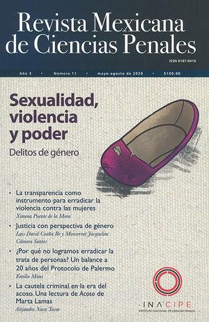 Revista mexicana de ciencias penales #11. Sexualidad, violencia y poder (delitos de género)